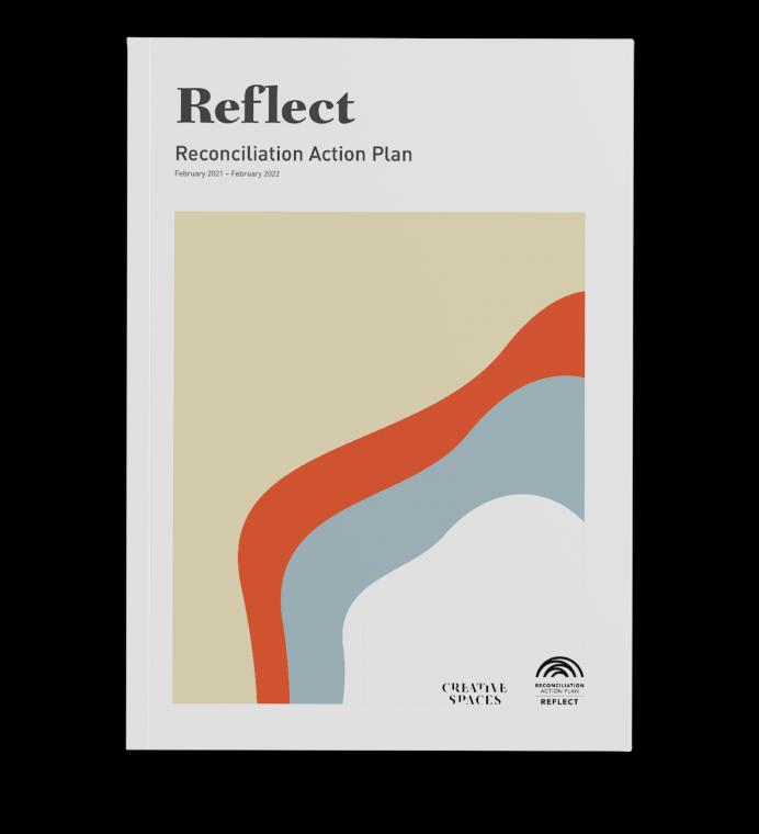 Creative Spaces - Reconciliation Action Plan - Reflect
